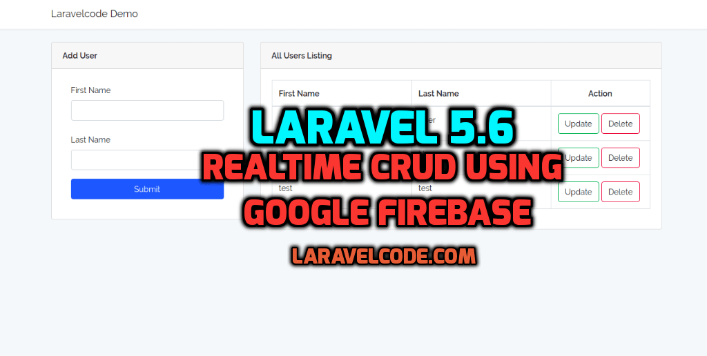 Laravel 5.6 - RealTime CRUD System Using Google Firebase