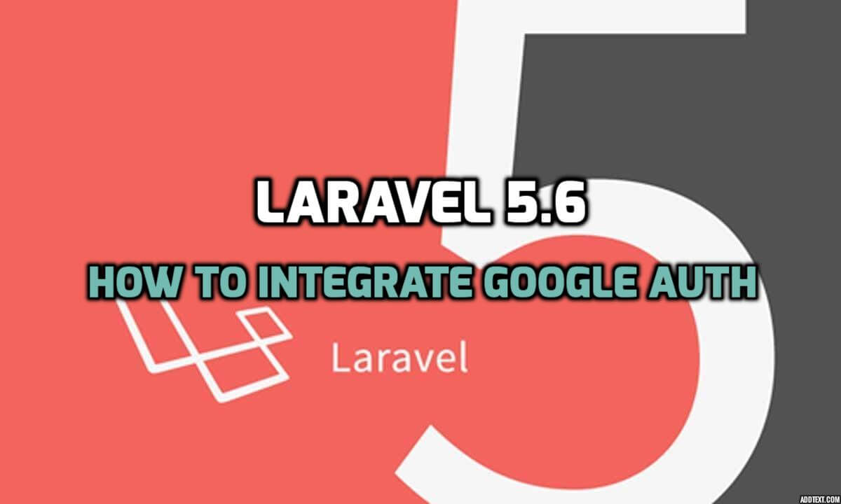 Login with Google Via Laravel 5.6
