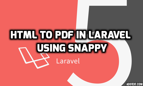 HTML To PDF In Laravel Using barryvdh/laravel-snappy
