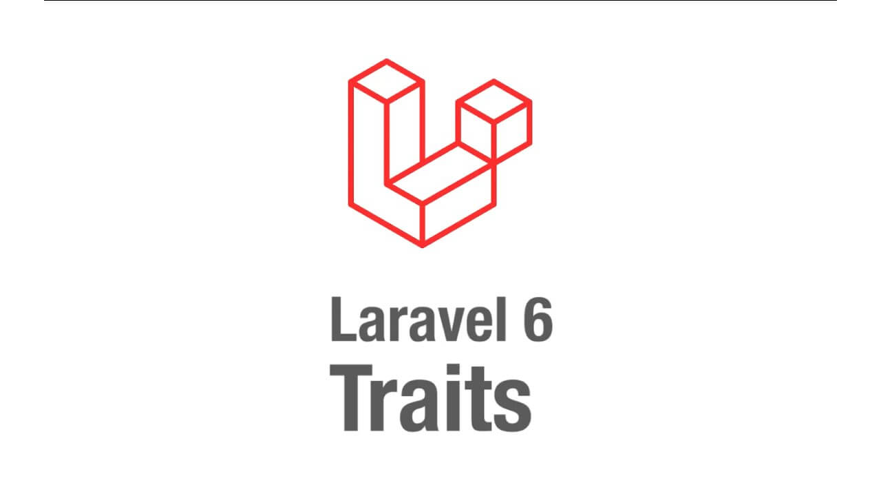 How to Create Traits in Laravel6?
