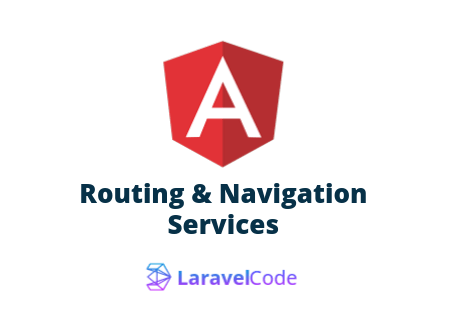 Angular9 - Routing And Navigation Example